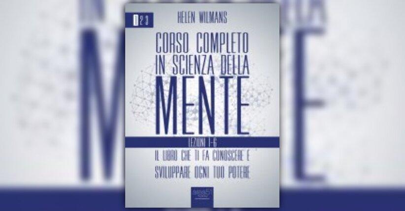 """Leggi un brano estratto dal """"Corso completo in Scienza della Mente"""""""