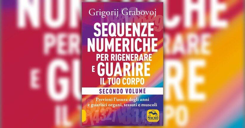 """Leggi un breve estratto di """"Sequenze Numeriche per Rigenerare e Guarire il Tuo Corpo - Vol. 2"""""""