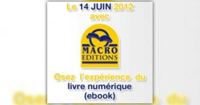 Les Ebooks Macro Editions... sortie officielle juin 2012!