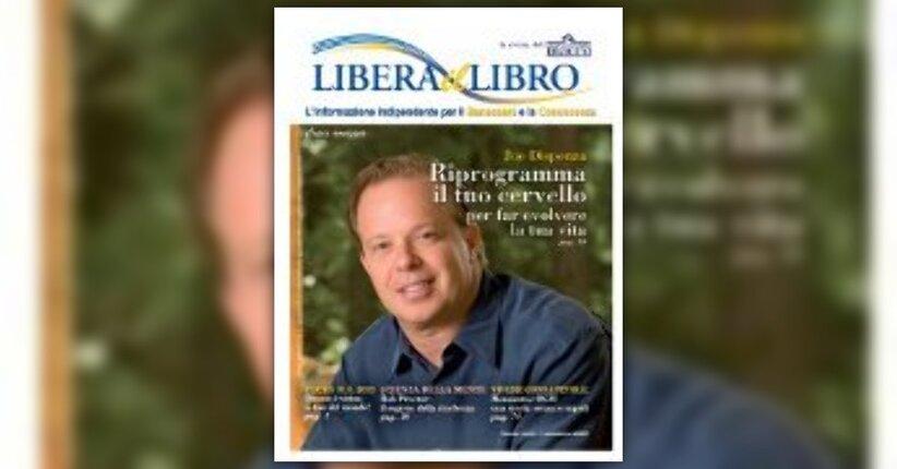 Libera il libro. La rivista del gruppo editoriale macro per il benessere e la conoscenza.