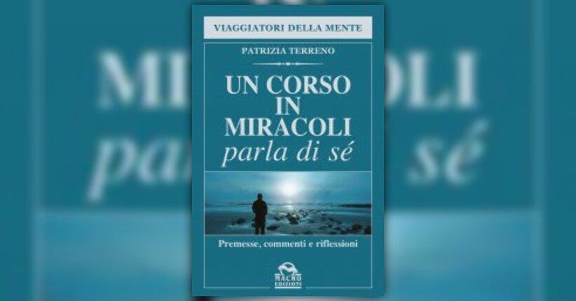 """Lo scopo - Estratto dal libro """"Un Corso in Miracoli parla di Sé"""""""