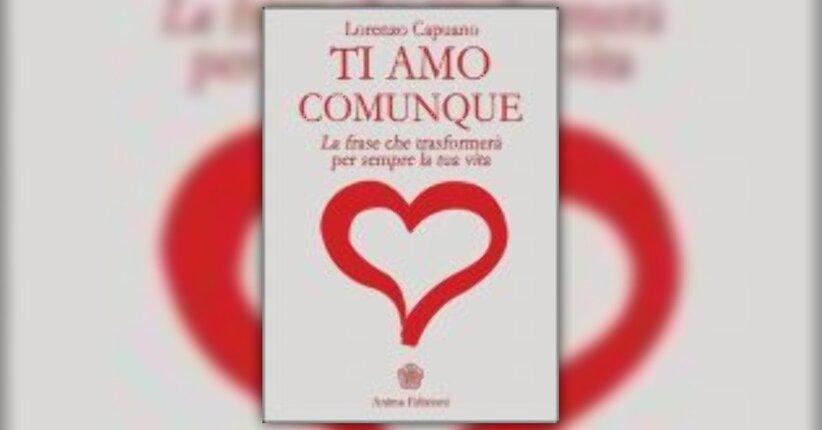 Lorenzo Capuano - Anteprima - Ti Amo Comunque