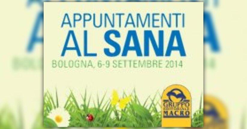 Il gruppo Macro partecipa a Sana 2014 con numerosi eventi gratuiti!