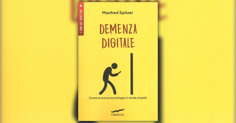 Manfred Spitzer e la demenza digitale