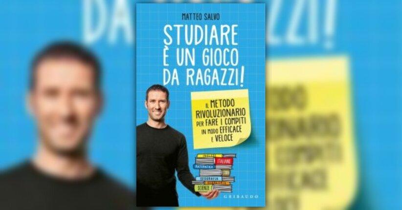 """Matteo Salvo presenta il libro """"Studiare è un Gioco da Ragazzi"""""""