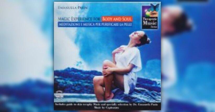 Meditazione e Musica per cambiare la pelle