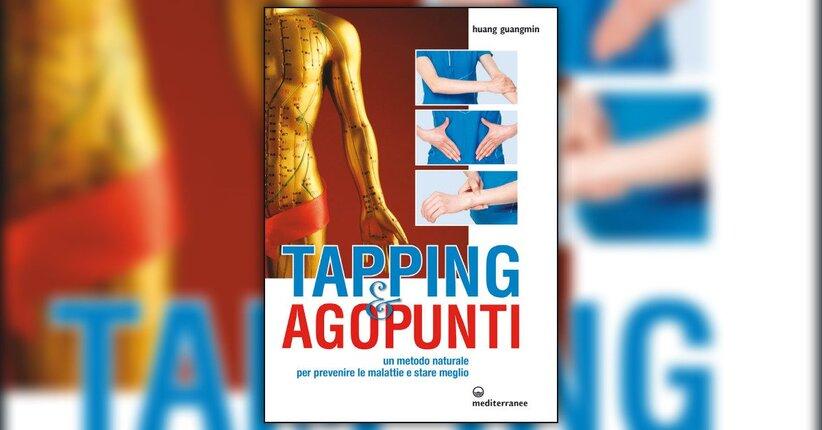 """Metodi su meridiani e collaterali - Estratto da """"Tapping e Agopunti"""""""