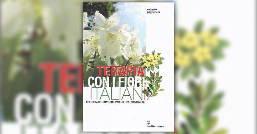 """Non solo fiori di Bach - Estratto da """"Terapia con i Fiori Italiani"""""""