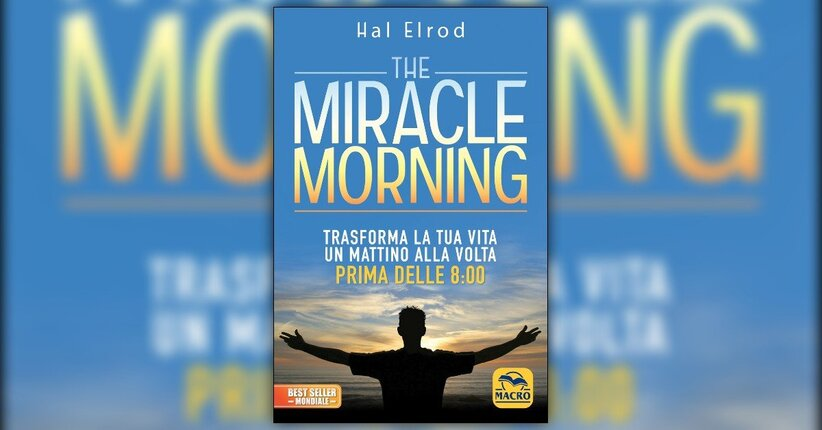 "Nota per il lettore di ""The Miracle Morning"" libro di Hal Elrod"