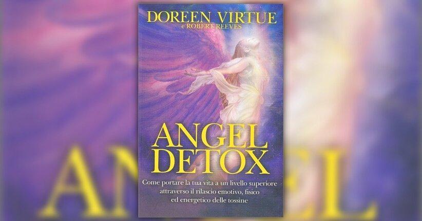 """Nutri il corpo fisico - Estratto da """"Angel Detox"""""""