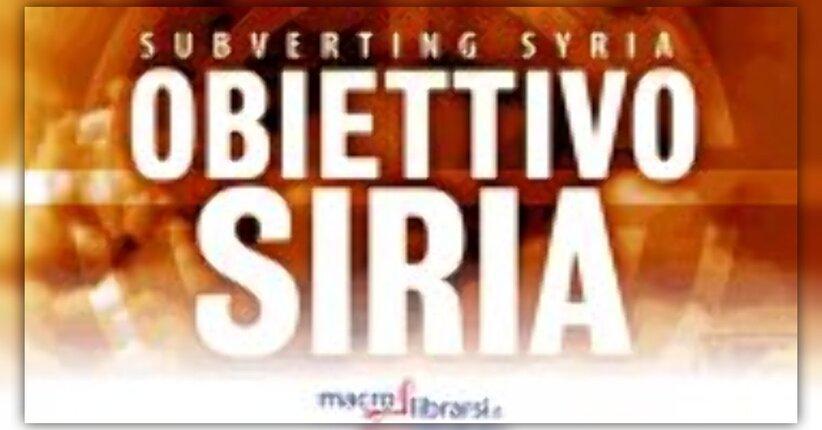Obiettivo Siria: la presentazione di Giorgio Gustavo Rosso