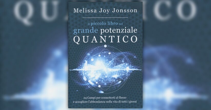 """Ologramma d'amore - Estratto da """"Il Piccolo Libro del Grande Potenziale Quantico"""""""