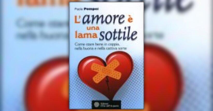 Paola Pompei - Anteprima - L'amore è una lama sottile