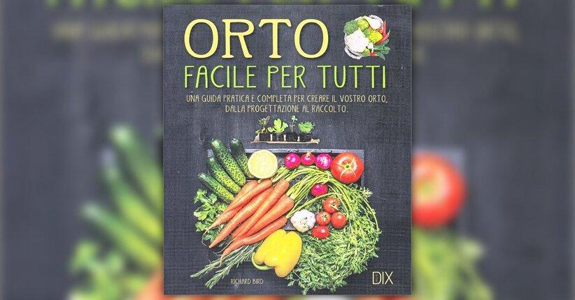 """Pianificare un orto in casa - Estratto da """"Orto Facile per Tutti"""""""