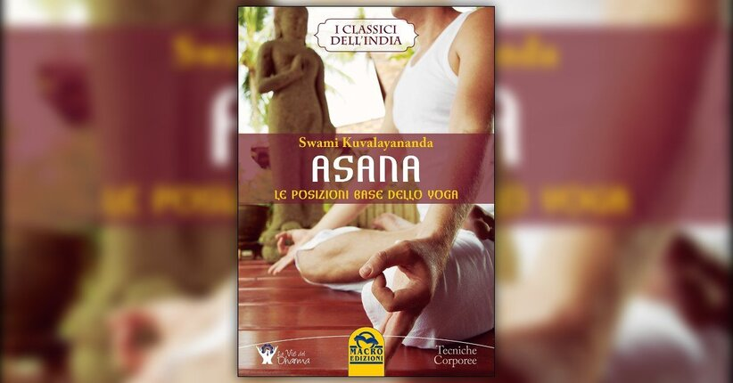 """Posizioni meditative - Estratto da """"Asana"""" libro di Swami Kuvalayananda"""