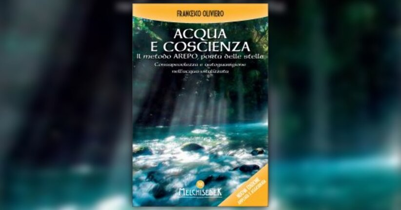 Prefazione di Lorenzo Ostuni - Acqua e Coscienza - Libro di Francesco Oliviero
