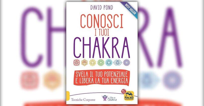 Prefazione - Conosci i tuoi Chakra - Libro di David Pond