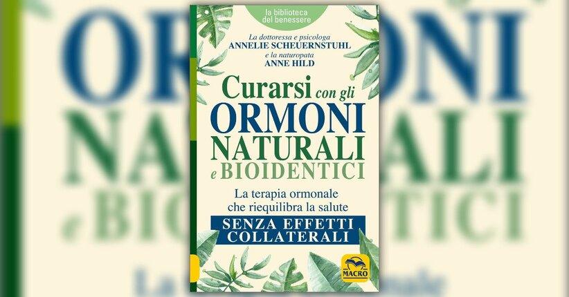 Prefazione - Curarsi con gli Ormoni Naturali e Bioidentici - Libro