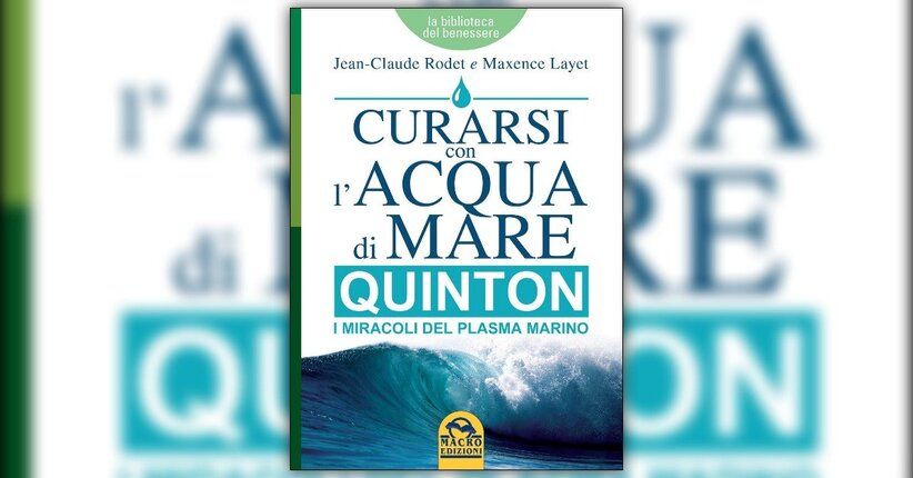 Prefazione - Curarsi con l'Acqua di Mare: QUINTON - Libro di Maxence Layet e Jean-Claude Rodet