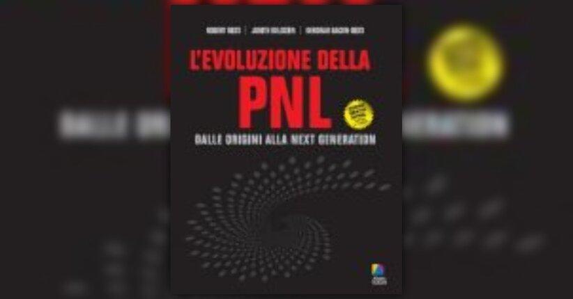Prefazione del Libro L'Evoluzione della Pnl da parte degli Autori
