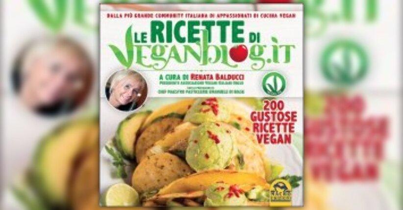 """Prefazione del libro """"Le ricette di VeganBlog.it"""""""