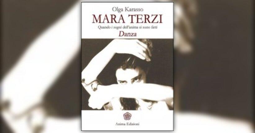 """Prefazione del Libro """"Mara Terzi"""" scritta da Olga Karasso"""