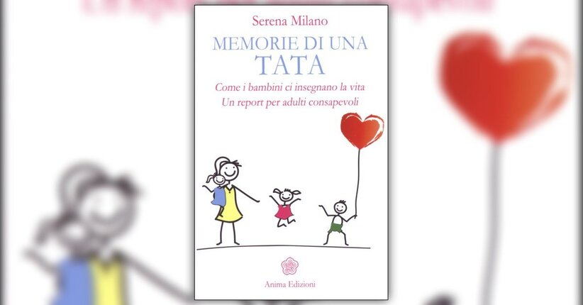 """Prefazione del libro """"Memorie di una tata"""" di Serena Milano"""