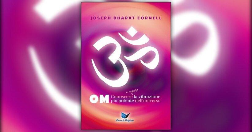 """Prefazione del libro """"Om - Conoscere e Usare la Vibrazione più Potente dell'Universo"""""""