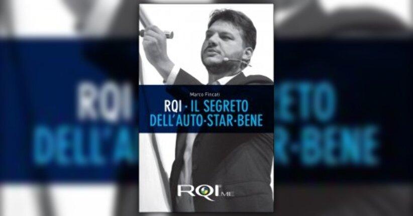 """Prefazione del Libro """"RQI - Il Segreto dell'Auto-Star-Bene"""""""