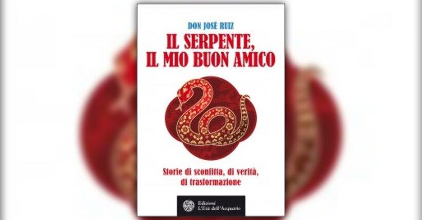 """Prefazione  di Don Miguel Ruiz - Estratto dal libro """"Il serpente, il mio buon amico"""""""