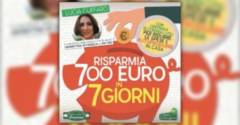 """Prefazione di """"Risparmia 700 Euro in 7 Giorni"""" - Libro di Lucia Cuffaro"""
