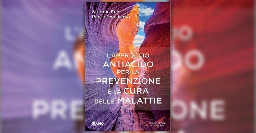 """Prefazione di Sergio Stagnaro al libro """"L'Approccio Antiacido"""""""
