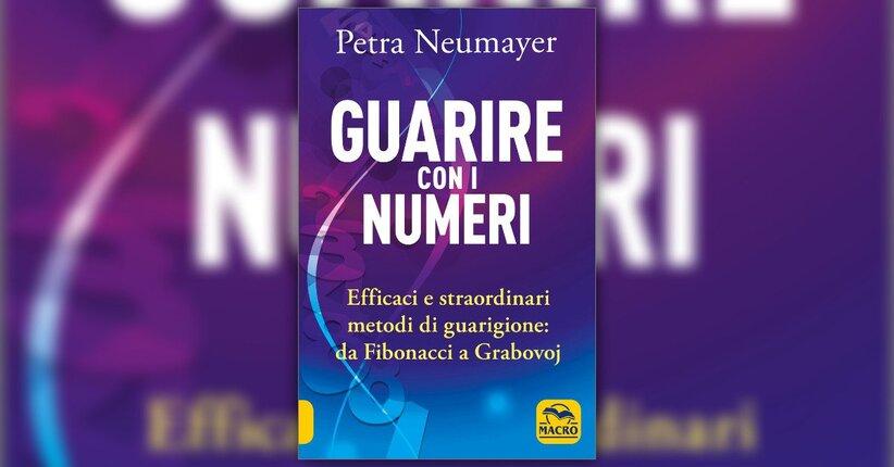Prefazione - Guarire con i Numeri - Libro di Petra Nuemayer