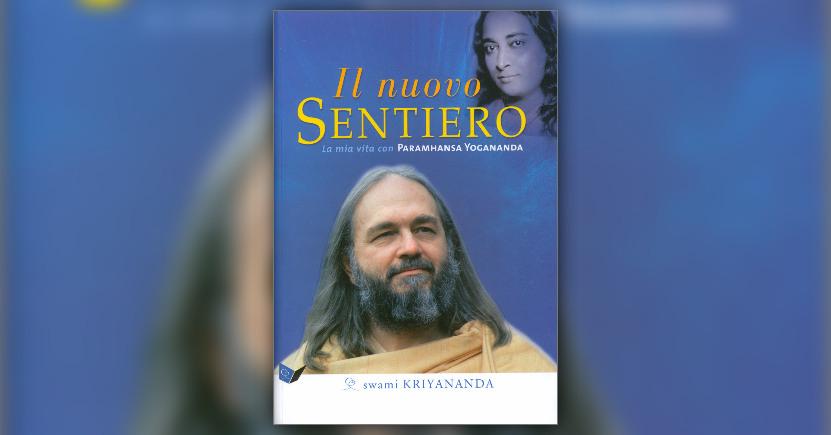 Prefazione - Il Nuovo Sentiero - Libro di Swami Kriyananda