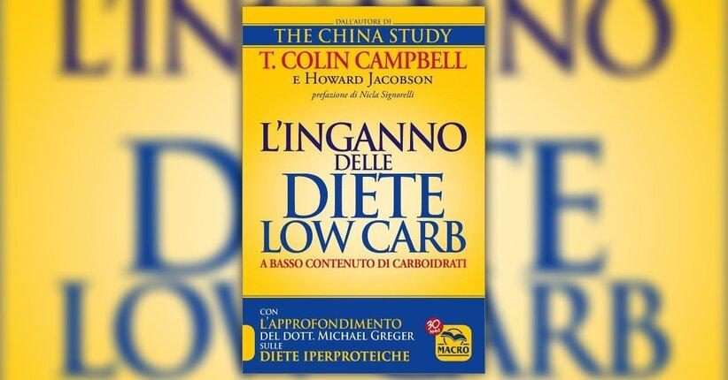 Prefazione - L'Inganno delle Diete Low Carb - Libro di Howard Jacobson e T. Colin Campbell