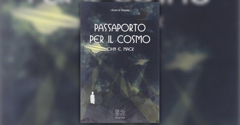 Prefazione - Passaporto per il Cosmo - Libro di John E. Mack