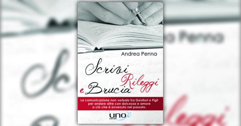 Prefazione - Scrivi, Rileggi e Brucia - Libro di Andrea Penna