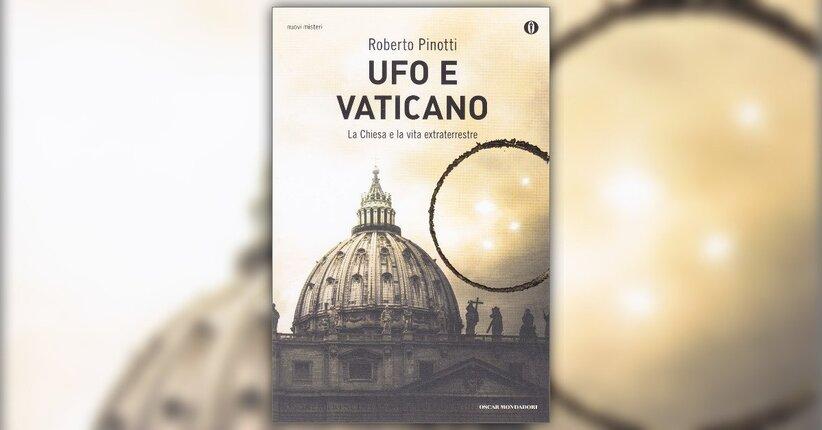 Prefazione - UFO e Vaticano - Roberto Pinotti