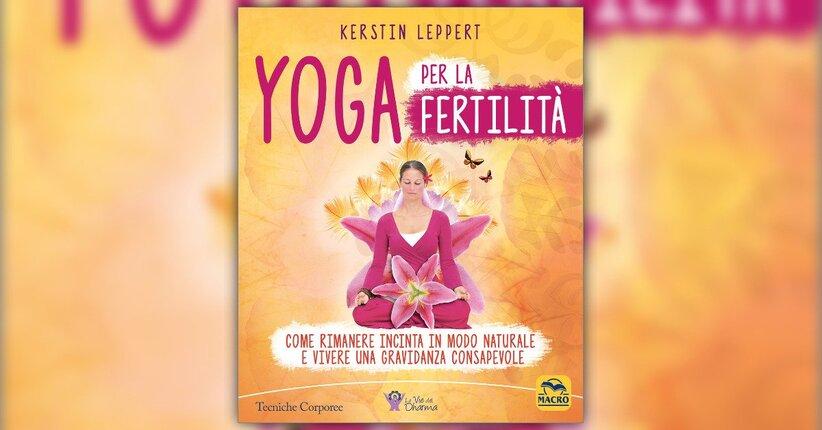 Prefazione - Yoga per la Fertilità - Libro di Kerstin Leppert