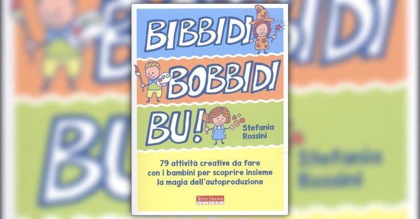 Premessa - Bibbidi Bobbidi Bu! - Libro di Stefania Rossini