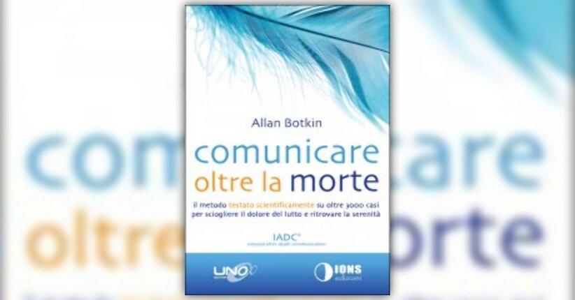 """Premessa del libro """"Comunicare oltre la Morte"""""""