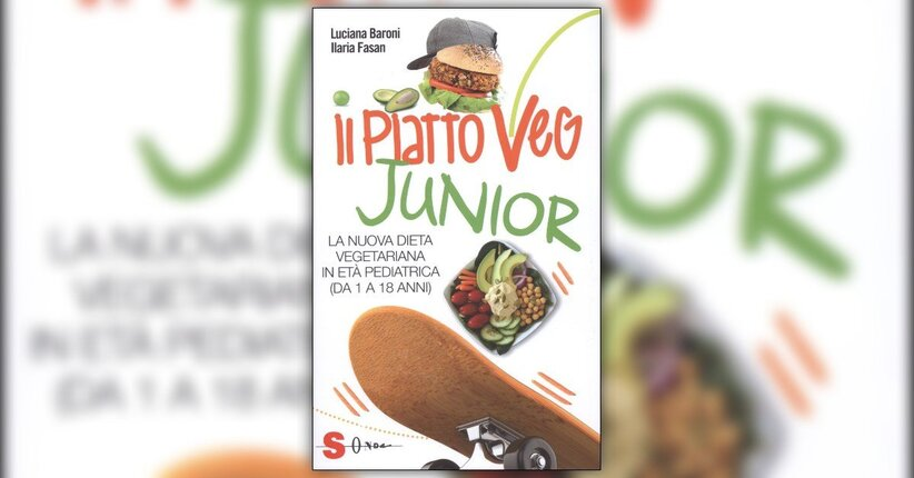 Premessa - Il Piatto Veg Junior - Libro di Luciana Baroni e Ilaria Fasan