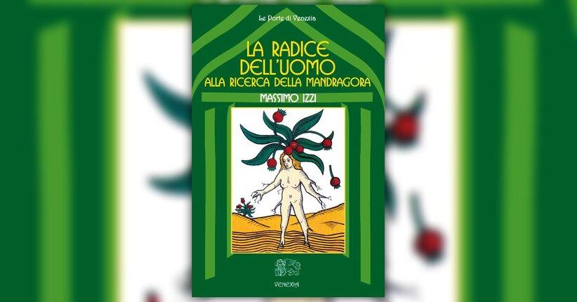 Premessa - La Radice dell'Uomo - Libro di Massimo Izzi