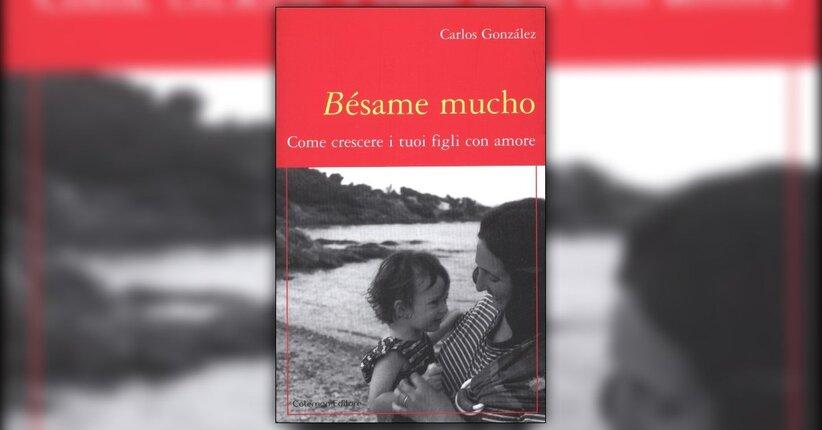 Presentazione - Bésame Mucho - Libro di Carlos Gonzales