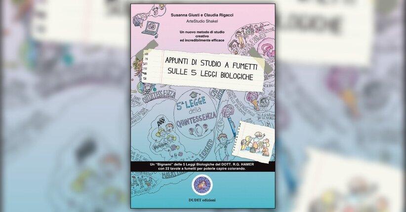 """Presentazione del libro """"Appunti a Fumetti sulle 5 Leggi Biologiche"""""""