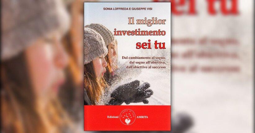 """Presentazione del libro """"Il Miglior Investimento sei Tu"""""""