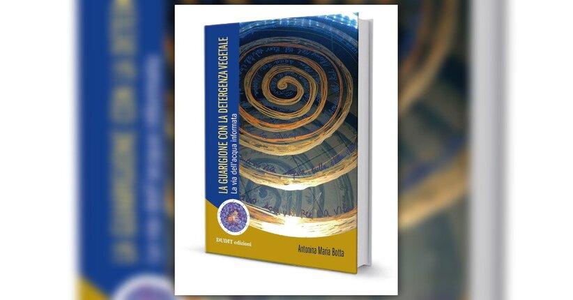 """Presentazione del libro """"La Guarigione con la Detergenza Vegetale"""""""