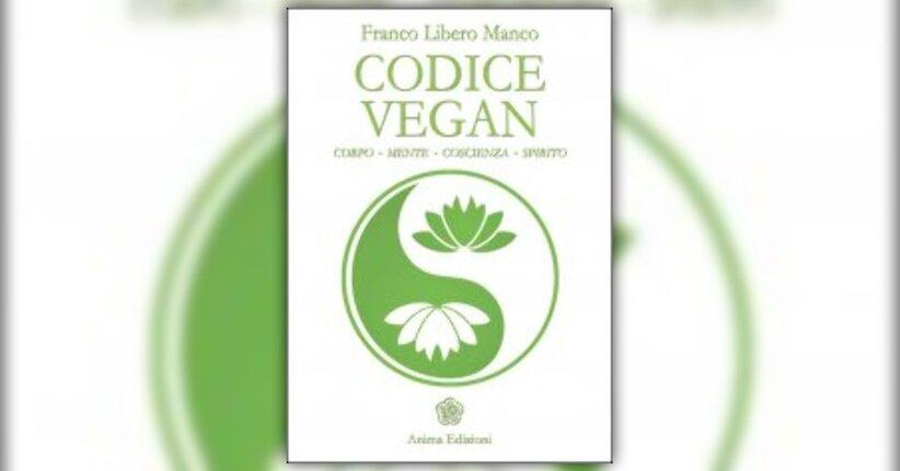 """Presentazione di """"Codice Vegan"""" libro di Franco Libero Manco"""