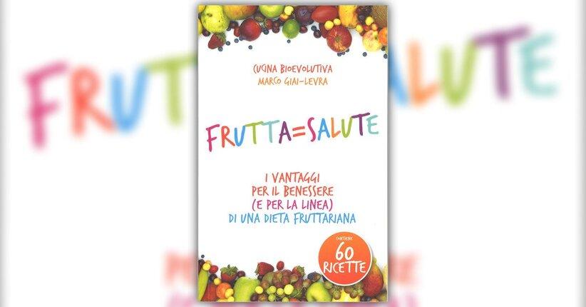 """Prima di cominciare - Estratto da """"Frutta = Salute"""""""