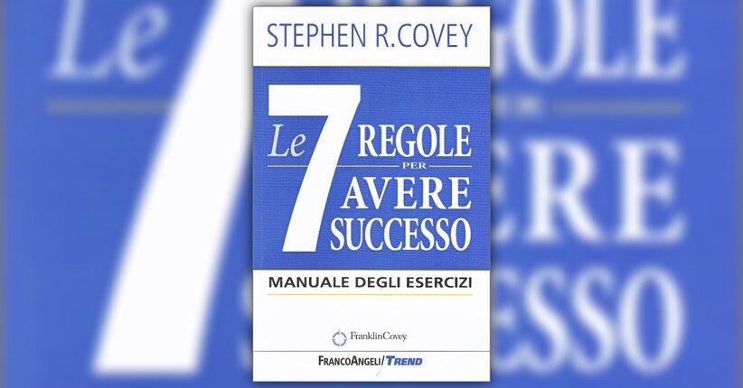 """Principi - Estratto da """"Le 7 Regole per Avere Successo - Manuale degli Esercizi"""""""